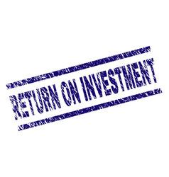 Grunge textured return on investment stamp seal vector