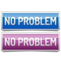 No problem banner vector