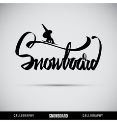 Snowboard hand lettering - handmade calligraphy vector