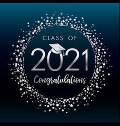 class 2021 graduates silver glitter confetti vector image