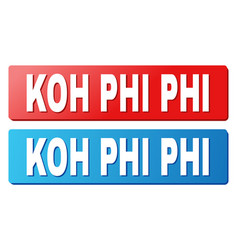 Koh phi text on blue and red rectangle buttons vector