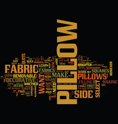 Learn how to make a pillow text background word vector