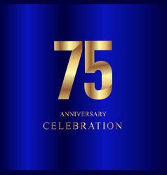 75 year anniversary celebration gold blue vector