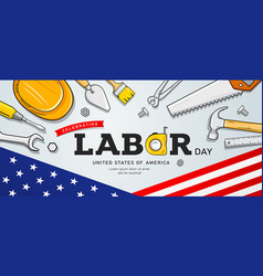 happy celebrating labor day construction tools vector image
