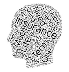 How Much Term Life Insurance Should I Buy text vector image vector image
