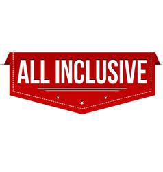 all inclusive banner design vector image