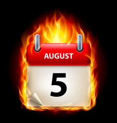 Fifth august in calendar burning icon on black vector