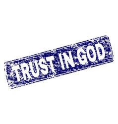 Grunge trust in god framed rounded rectangle stamp vector