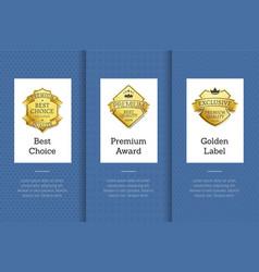 best choice premium award golden label good set vector image