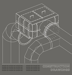 Drawings of steel structures pipes and pipe 3d vector