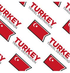 Turkish flag turkey travel destination seamless vector