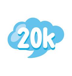 20k followers cloud vector