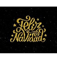 Feliz Navidad gold glittering lettering design vector