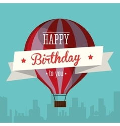 happy birthday to you airballoon urban background vector image