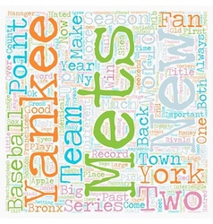 Mets Yankees Column text background wordcloud vector image