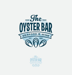 ouster bar logo seadood restaurant emblem vector image