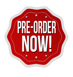 Pre-order now label or sticker vector