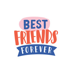 Best friends forever hand drawn lettering vector