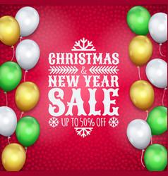 happy new year christmas card air balloons text vector image