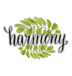 Harmony handwriting lettering with watercolor vector