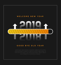 Happy new year 2019 card theme yellow loading vector