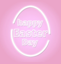 Lettering card for easter day neon sign vector
