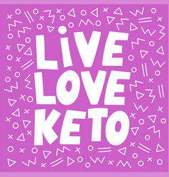 Love keto pink healthy food slogan diet ill vector