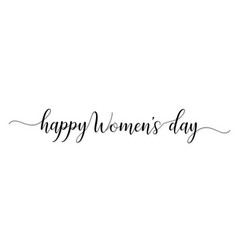 women day greeting card text calligraphy hand vector image
