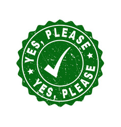 yes please grunge stamp with tick vector image