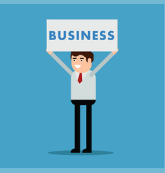 Businessman with a poster and an inscription vector