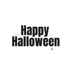 happy halloween text lettering banner or label vector image