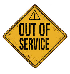 Out of service vintage rusty metal sign vector