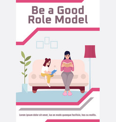 Be good role model poster template vector