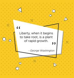 Quote of george washington about liberty vector