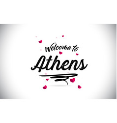 Athens welcome to word text with handwritten font vector