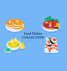 food dishes collection soup salad pasta with vector image