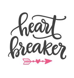 heart breaker hand written lettering vector image