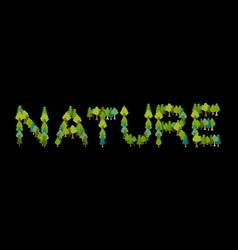 Nature lettering letters from trees forest vector