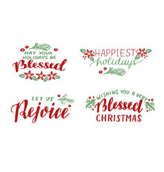 set with hand lettering quotes may your holidays vector image