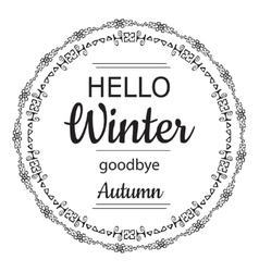 Hello winter goodbye autumn card vector image