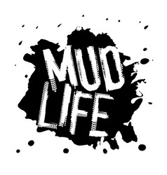 mud life-05 vector image