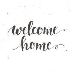 Welcome home Conceptual handwritten phrase vector image