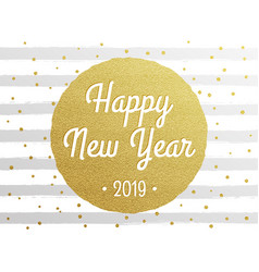 2019 happy new year golden confetti card vector image