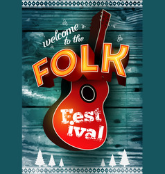 folk festival poster on wood background vector image