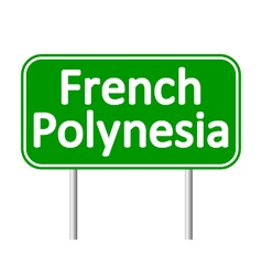 French Polynesia road sign vector