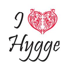i love hygge text in black symbolizing danish life vector image