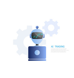 Robot ai trading for stock and forex market vector
