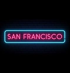 san francisco neon sign bright light signboard vector image
