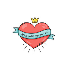 heart with text on ribbon and with crown in doodle vector image