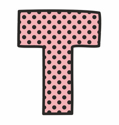 t alphabet letter with black polka dots on pink vector image